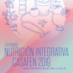 Diplomado Nutricion Integrativa CasaFen 2019