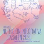 Diplomado Nutrición Integrativa CasaFen 2020