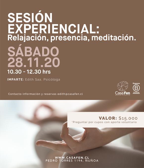 Sesion experiencial Relajación, presencia, meditacion CasaFen