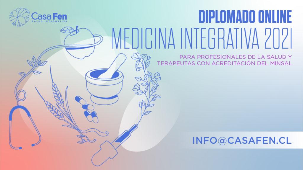 Afiche Diplomado Medicina Integrativa 2021 CasaFen - alargado.jpg (1)